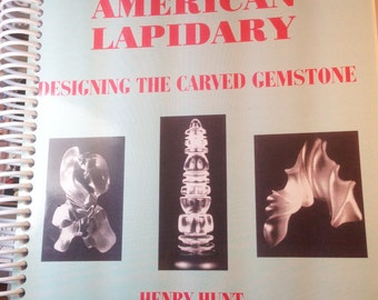 Book: American Lapidary - Designing The Carved Gemstone....lapidary carving book