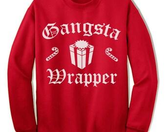 Christmas Sweatshirt Sweater Gangsta Wrapper Funny Christmas Gift Shirt.