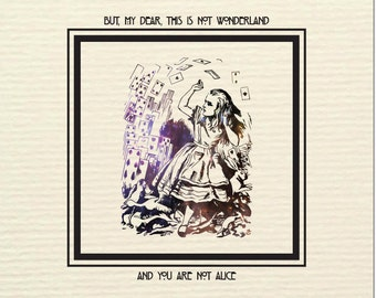 "Alice in Wonderland Postcard 148mm x 148mm ""This is not Wonderland, and you are not Alice"""