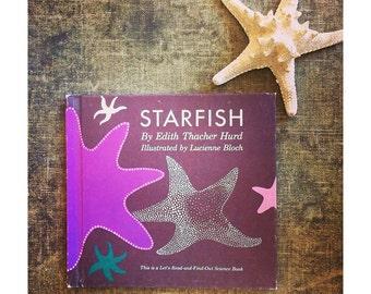 1962  Vintage Children's Book - Illustrated Starfish Book