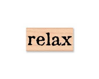 relax~Rubber Stamp~vacation~time off~retirement~day off~wood mounted rubber stamp~Mountainside Crafts (35-65)