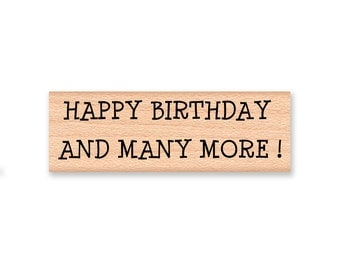 STAMP SET~BIRTHDAY Rubber Stamp Set~Funny Birthday~Happy Birthday and many more~Birthdays are good for you~wood mounted (37-43H)(37-42B)