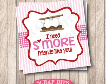 Instant Download . Printable I Need S'more Friends Like You Tags . Printable S'more Favor Tags