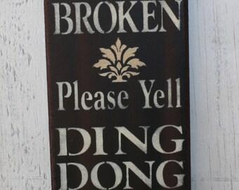 Front Door Sign - Doorbell Broken - Funny Wood Sign - Front Porch Decor - Front Doorbell Sign - Wood Sign Sayings - Door Decor - Rustic Sign