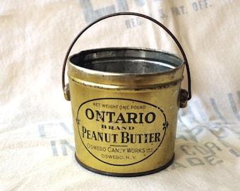 Antique Tin Container ONTARIO Peanut Butter Tin Pail - Old Peanut Butter Tin with Handle - Old Tin Bucket Container