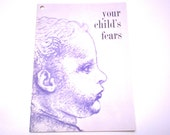 "Vintage BABY BOOK - 1960 ""Your Child's FEARS"" Softcover Book / Pamphlet"