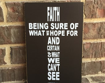 Faith Is Hebrews 11:1 Custom Wood Sign Scripture Wall Art ~New Home Sign ~Bible Verse Sign Nursery Decor Inspirational Signs~Scripture Decor