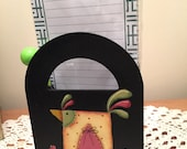 Note Pad and Pencil Holder, Chicken, Hand Painted