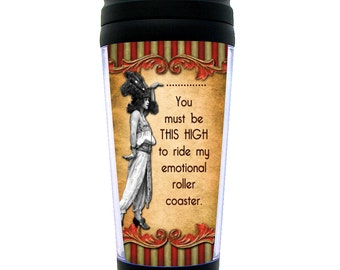 "Funny Travel Mug Vintage Carnival Style ""Emotional Roller Coaster"" for Moody, High Strung Woman... you know who you are..."