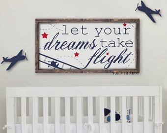 Let Your Dreams Take Flight  Horizontal Nursery Framed Wood Sign