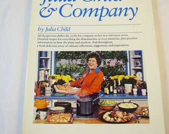 Julia Child Cookbook Julia Child & Company 1978 Soft Cover 1st Ed. French Cooking Recipes Entertaining Menus Classic Meals Famous TV Chef