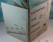 Listening for Speech Sounds: Stories for the Speech Clinician and the Classroom Teacher Vintage 1955 Hardcover
