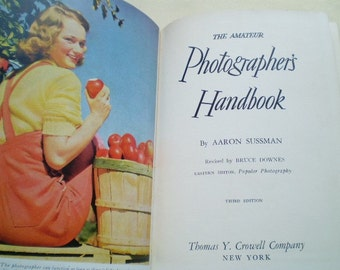 The Amateur Photographer's Handbook - 1950 - by Aaron Sussman - Third Edition - Illustrated