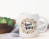 Good Vibes Mug -  Gift, Typographic, Coffee, Birthday, Bridesmaid Decor, Purple (8003)