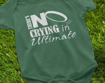 Ultimate Frisbee, Ultimate Frisbee Baby Onesie, There's No Crying in Ultimate, Gifts for Ultimate Frisbee Players, Ultimate Frisbee Parents