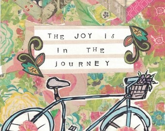 Bicycle | Inspirational Print | Mixed Media Print | Collage | Joy in the Journey | 8X10