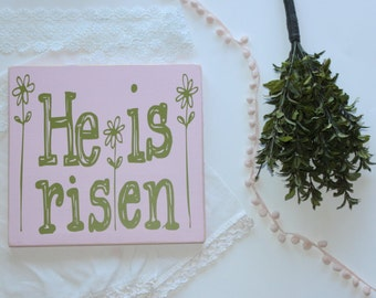 Easter Decoration- Easter sign- He is Risen