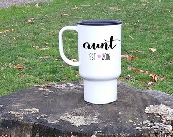 Aunt Travel Mug, Custom aunt mug, Gift for sister, Aunt to be gift, Travel cup, Going to be an Aunt, baby Reveal gift, Personalized mug