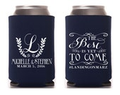 The Best Is Yet To Come, Wedding Favors, Gifts and Mementos, Wedding Can Cooler, Bridal Shower Gift, Monogrammed Wedding Favors, 1308