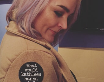 What would kathleen hanna do? Patch / feminist embrodiery riot grrrl