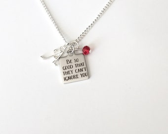 Personalized Be So Good They Can't Ignore You Necklace