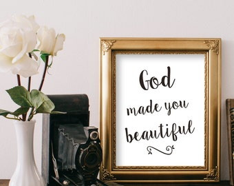 God Made You Beautiful Printable Inspirational Print Digital File DIY Download Modern Art Gift Women Daughter Encouragment Gift Black White