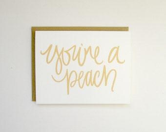 FINAL SALE MISPRINT you're a peach greeting card: thank you card, I love you card, happy birthday card