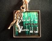 Pop culture necklace: Zombie charm with a zombie quote - The Walking Dead