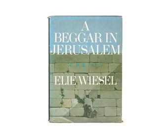 signed Elie Wiesel Book A Beggar in Jerusalem 1st edition w/Dust Jacket