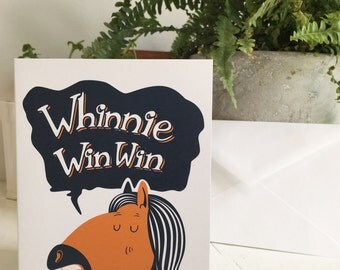 Whinnie Win Win Greeting Card
