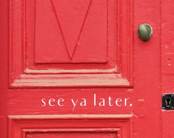 See Ya Later Vinyl-Front door decal-House letters for Front Door-Porch Sayings-Door Decal-Entryway Decor-See Ya Later Sticker