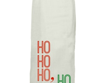 Ho Ho Ho, Ho - Kitchen Tea Towel - Hang Tight Towel