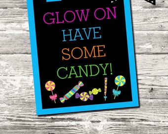 Instant Download Glow Party Neon Party Candy Bar Candy Buffet Sign Digital