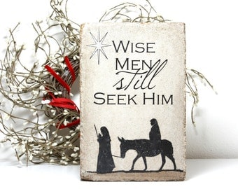 Rustic Christmas Decor. Indoor or Outdoor. Advent Stone. Wise Men Still Seek Him. 6x9 Concrete Stone. Nativity Decor. Outdoor Nativity
