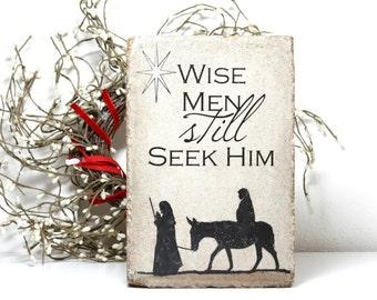 Rustic Christmas Decor. Indoor or Outdoor. Advent Stone. Wise Men Still Seek Him. 6x9 Concrete Stone. Nativity Decor. Outdoor Nativity