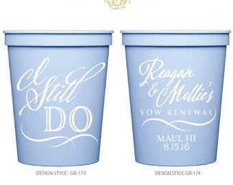 Wedding Vow Renewal Gift For Husband : still do vow renewal stadium cups personalized party cups vow renewal ...