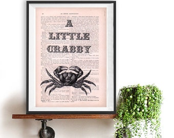 A little Crabby, Vintage Crab, Funny Quote, Historical, Typographic Print, Quote Poster, Black and white vintage home decor Wall Art decor