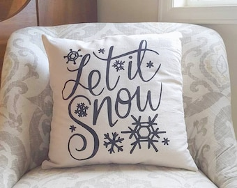 Let it Snow - Christmas Pillow - Holiday Pillow - Christmas Pillow Cover - Christmas Gift - Pillow Covers - Holiday Decor  - Christmas Decor