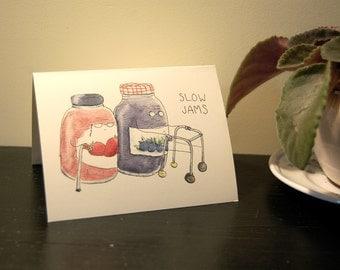 Slow Jams Greeting Card