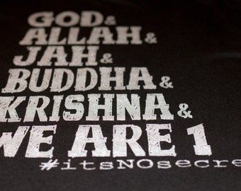 Men's - God Allah Jah Buddha Krishna & We Are 1 #itsNOsecret