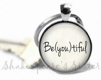 Be(you)tiful - Inspirational Pendant - Affirmation Pendant - Beyoutiful - Inspirational Keychain - Key Chain