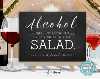 Alcohol, Because No Great Story Ever Started with a Salad Sign (Printable File Only) Wedding Sign, Wedding Bar Sign, Open Bar Sign