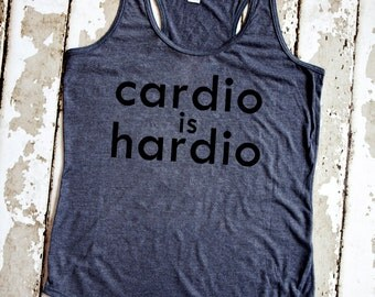 Funny Workout Tank - Cardio is Hardio - Gray Racerback Tank Top