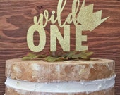 Wild One Cake Topper w/ Crown - Wild One Birthday topper - 1st Birthday - Where the Wild Things Are Party - Cake Toppers