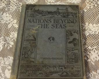 Nations Beyond the Seas Ginn & Company 1934 Geography Sixth Grade Textbook