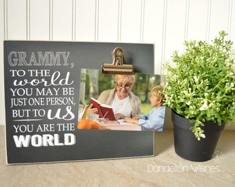 Personalized Picture Frame for Grandma {To The World You May Be Just One Person, But To Us You Are The World}  Mother's Day Gift For Grandma
