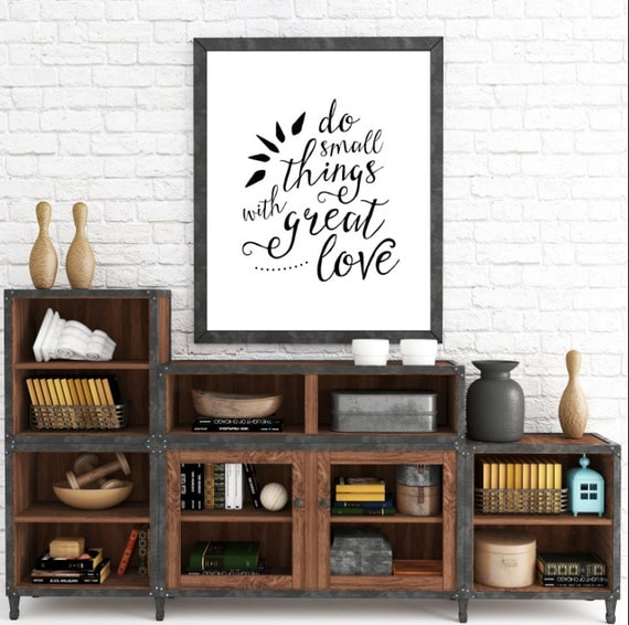 Do Small Things With Great Love, Printable Wall Art, Do Small Things, Love Art, Love Prints, Small Things Art, Small Things Prints, Digital