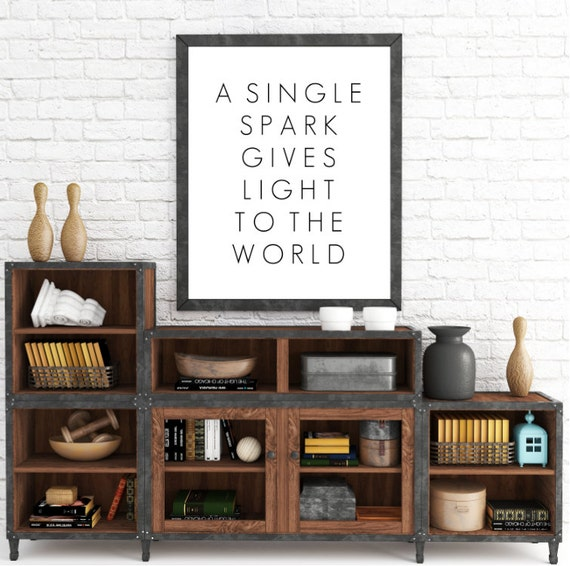 Typography Print, A Single Spark Gives Light To The World, Shine Bright, Be The Light, Light, Light Of The World, Inspirational Poster Print