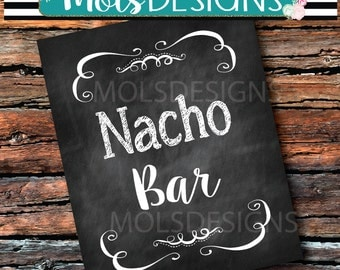 INSTANT DOWNLOAD NACHO Bar 8x10 Sign Dirty Chalkboard Buffet Wedding Baby Chips Salsa Hayride Fall