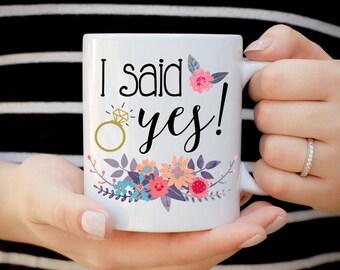 I said Yes Mug, She Said Yes Mug, Future Mrs. Mug, Does This Ring Make Me Look Engaged Mug, Engagement Gift, Wedding Gift, Gift for Bride
